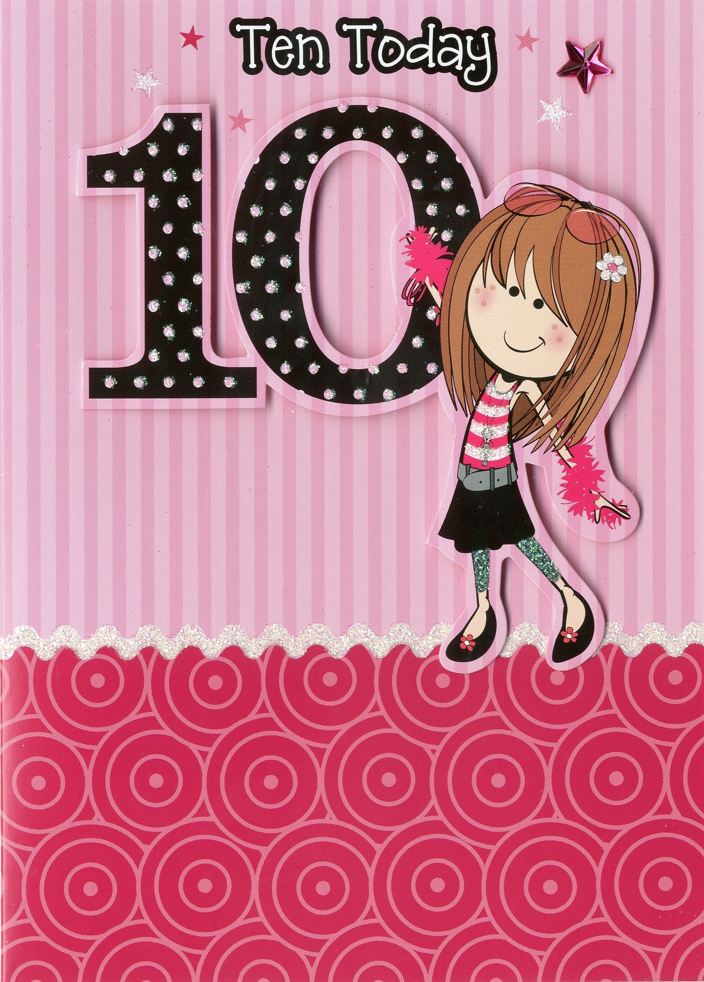 Girl Age 10 Birthday Card Fashion Girl SORRY OUT OF STOCK