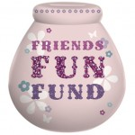 Pot of Dreams 'Friends Fun fund' Money Pot  - SORRY - OUT OF STOCK