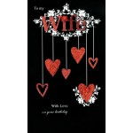 Birthday Card -'Wife' - 'Hearts On Black Black back Ground' - SORRY OUT OF STOCK