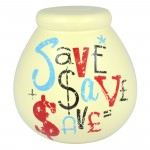 Pot of Dreams - Save Save Save Money Pot